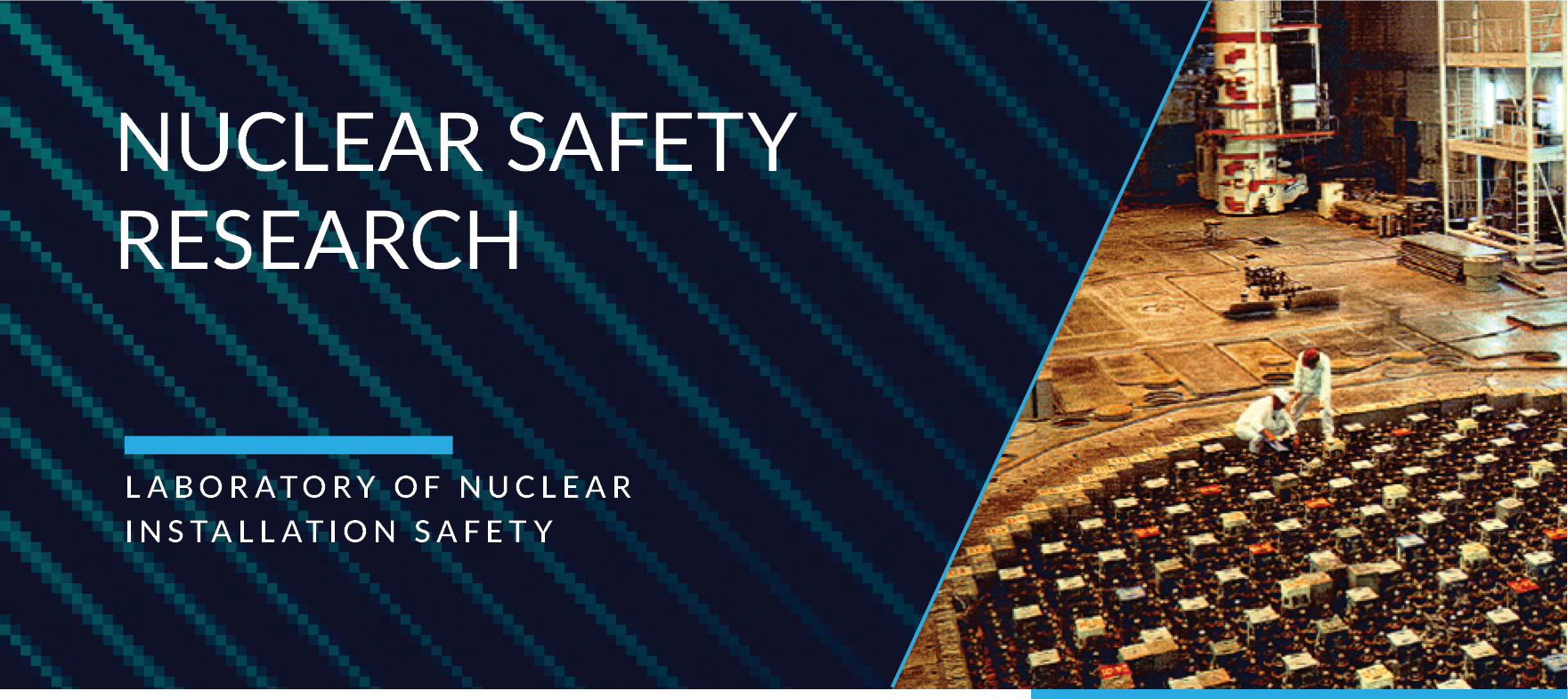 Laboratory of Nuclear Installation Safety